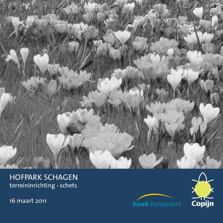 HOFPARK SCHAGENterreininrichting - schets16 maart 2011