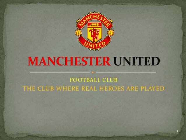 FOOTBALL CLUBTHE CLUB WHERE REAL HEROES ARE PLAYED                                        1