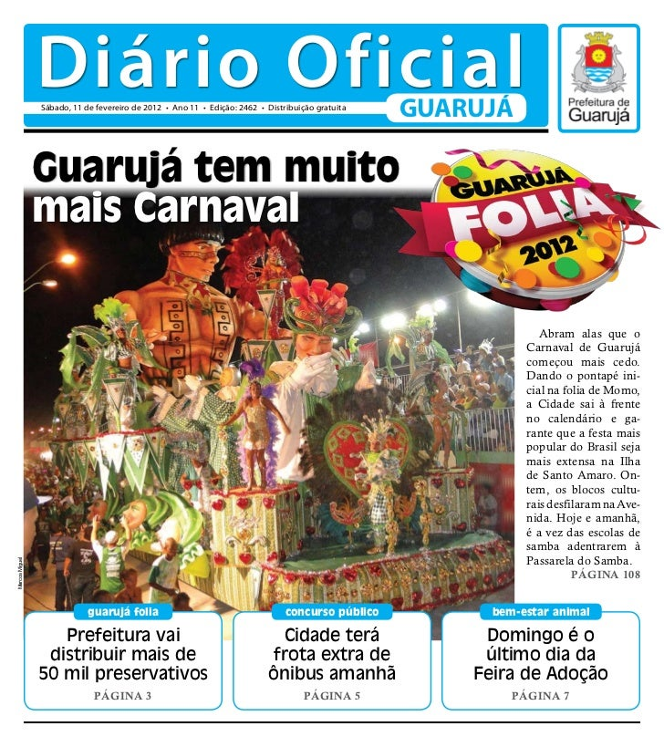 Diário Oficial                Sábado, 11 de fevereiro de 2012 • Ano 11 • Edição: 2462 • Distribuição gratuita             ...