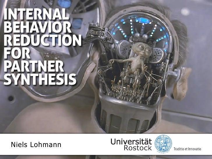 INTERNALBEHAVIORREDUCTIONFORSERVICESNiels Lohmann