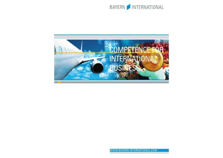COMPETENCE FORINTERNATIONALBUSINESSWWW.BAYERN-INTERNATIONAL.COM