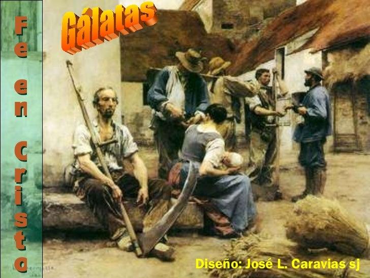 11 03 galatas. fe en cristo (2)