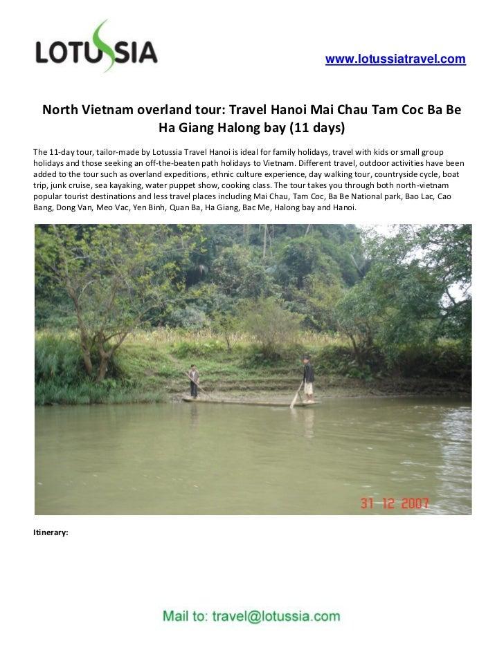 North Vietnam overland tour Travel Hanoi Mai Chau Tam Coc Ba Be Ha Giang Halong bay