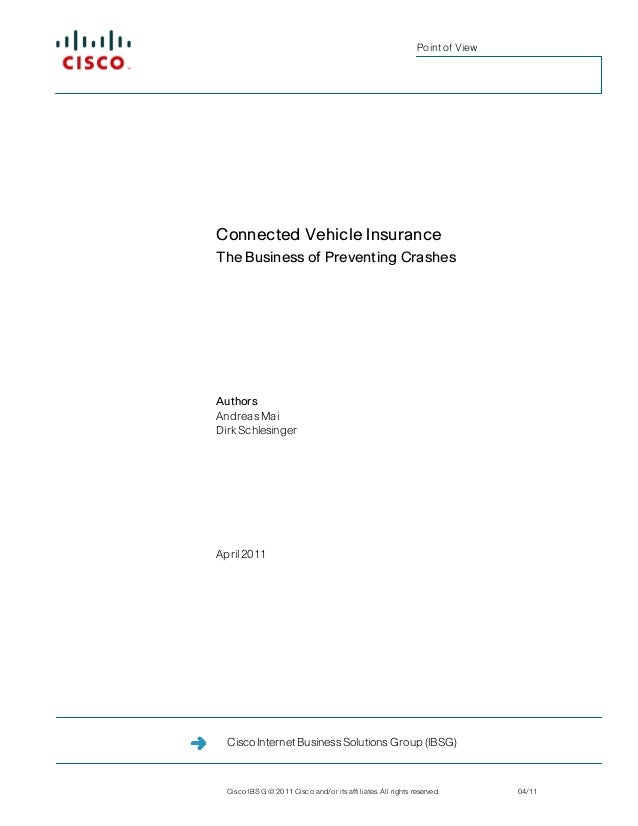 Point of ViewConnected Vehicle InsuranceThe Business of Preventing CrashesAuthorsAndreas MaiDirk SchlesingerApril 2011  Ci...
