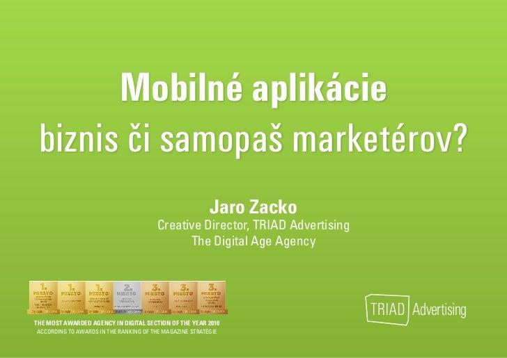 Mobilné aplikácie, biznis, či samopaš marketérov?