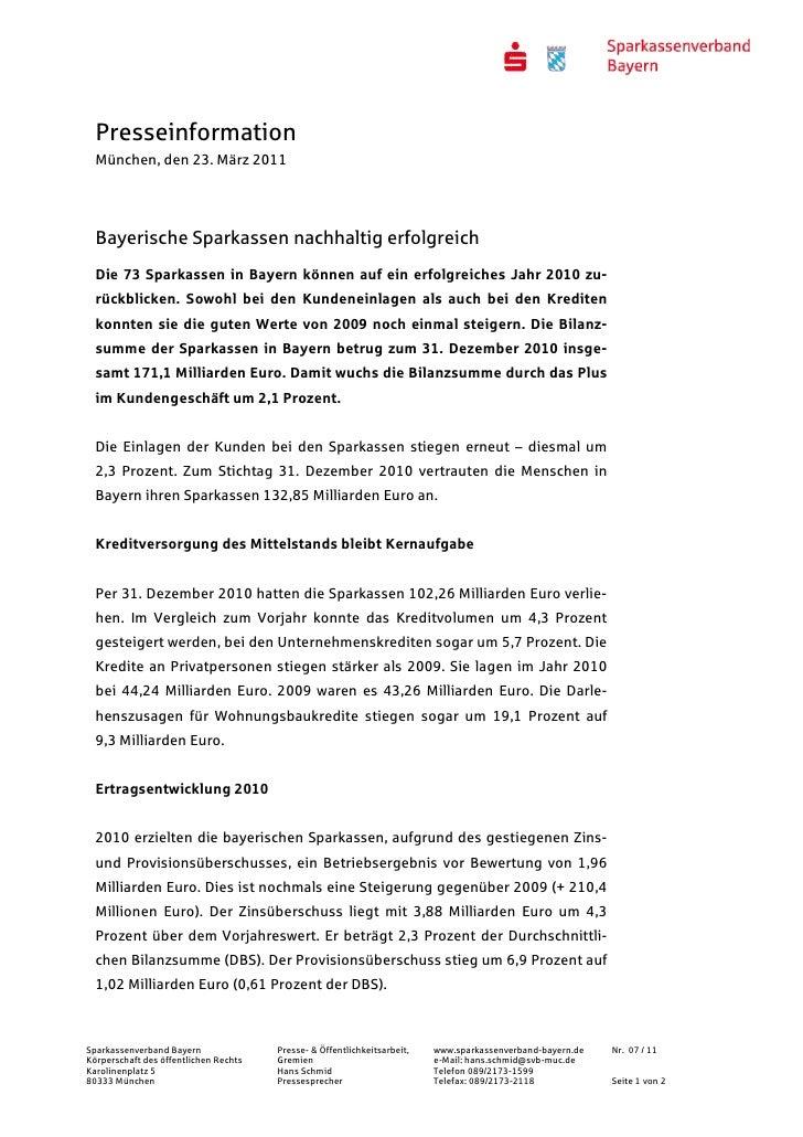 Presseinformation  München, den 23. März 2011  Bayerische Sparkassen nachhaltig erfolgreich  Die 73 Sparkassen in Bayern k...