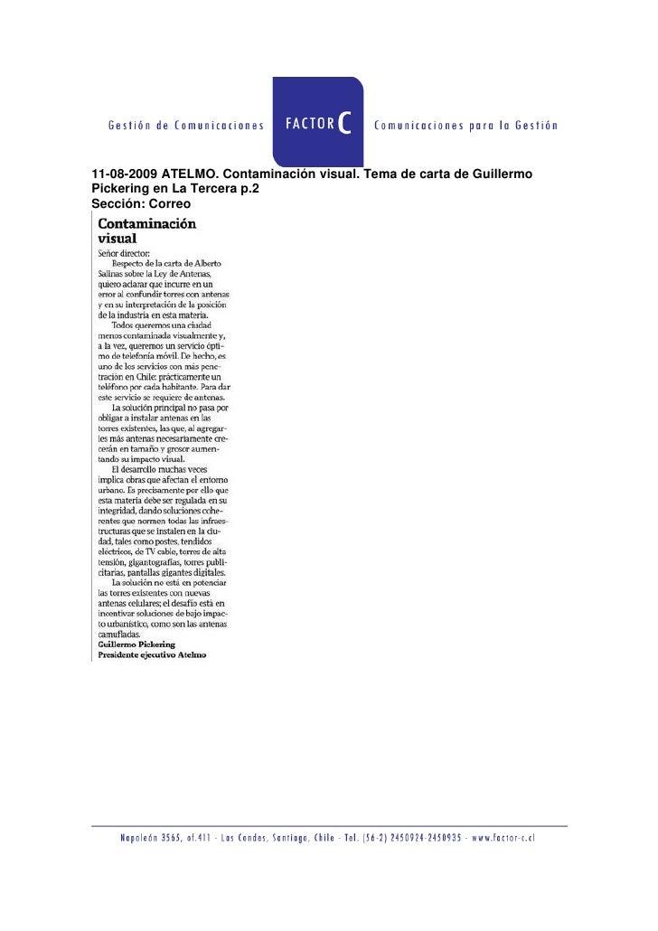 11-08-2009 ATELMO. Contaminación visual. Tema de carta de Guillermo Pickering en La Tercera p.2 Sección: Correo