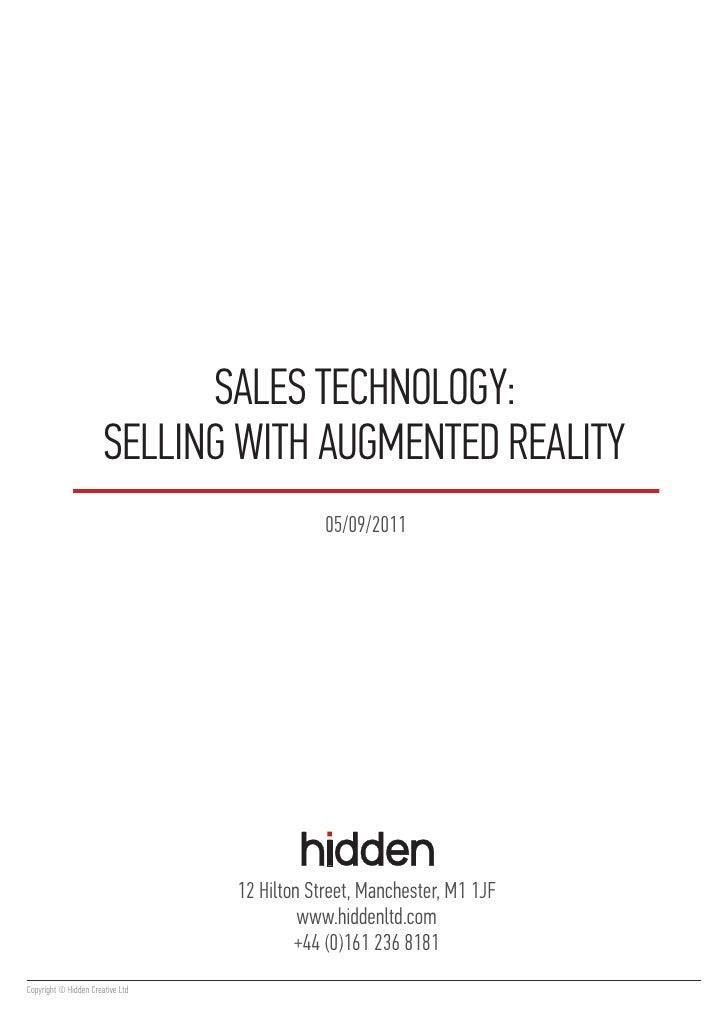 SALES TECHNOLOGY:                       SELLING WITH AUGMENTED REALITY                                              05/09/...