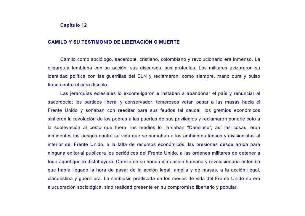 Capítulo 12   CAMILO Y SU TESTIMONIO DE LIBERACIÓN O MUERTE        Camilo como sociólogo, sacerdote, cristiano, colombiano...