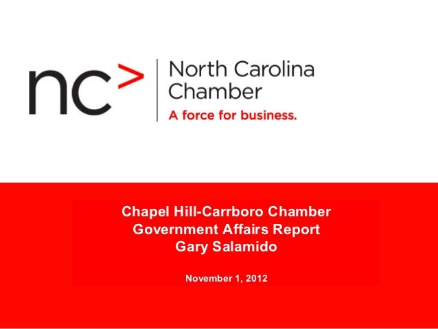 Chapel Hill-Carrboro Chamber      Presentation Title Government Affairs Report       Gary Salamido      Month 00 > 2007   ...