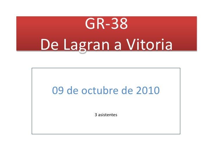GR-38De Lagran a Vitoria 09 de octubre de 2010         3 asistentes