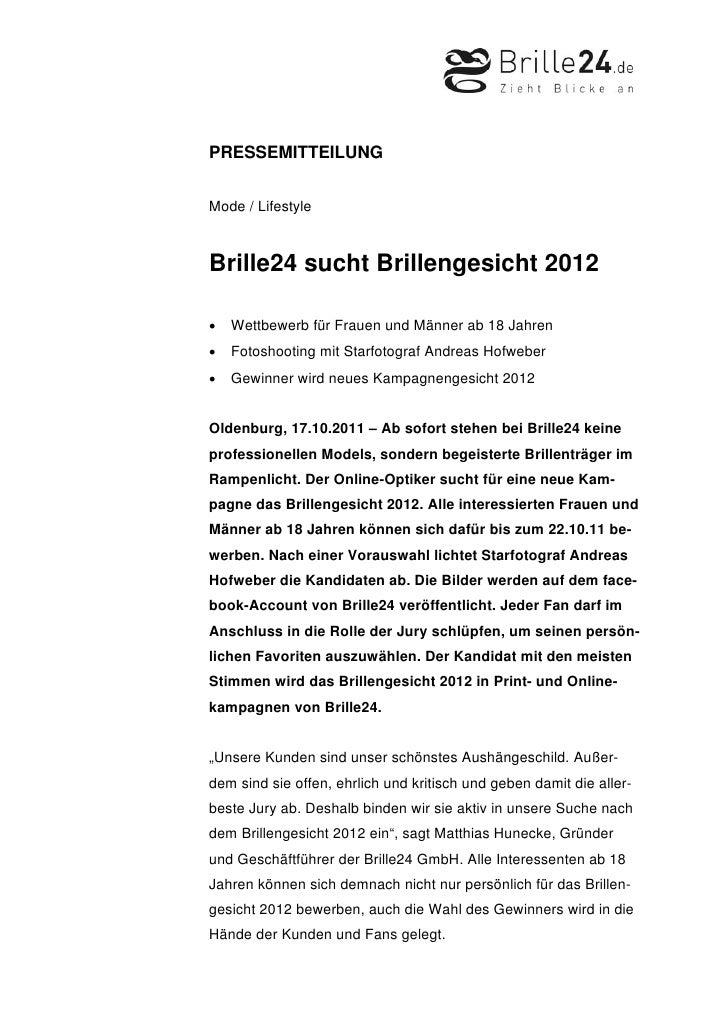 PRESSEMITTEILUNGMode / LifestyleBrille24 sucht Brillengesicht 2012•   Wettbewerb für Frauen und Männer ab 18 Jahren•   Fot...