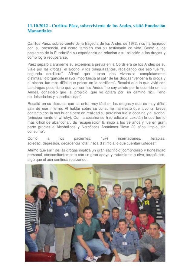 11.10.2012  Carlitos páez, sobreviviente de los andes, visitó fundación manantiales