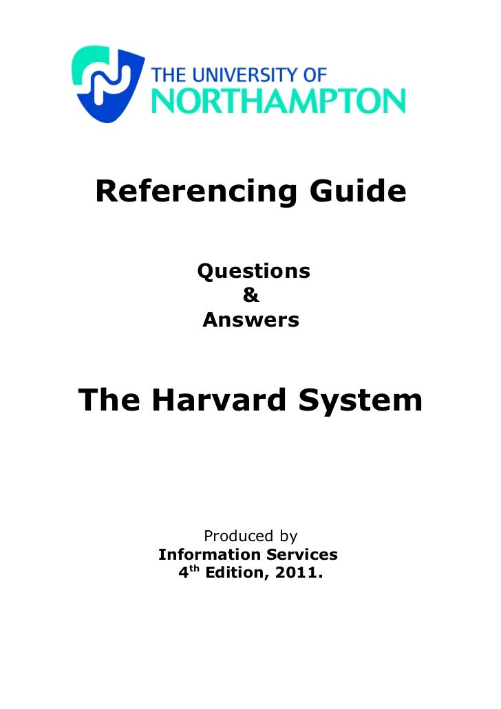 Referencing Guide        Questions           &        AnswersThe Harvard System          Produced by    Information Servic...