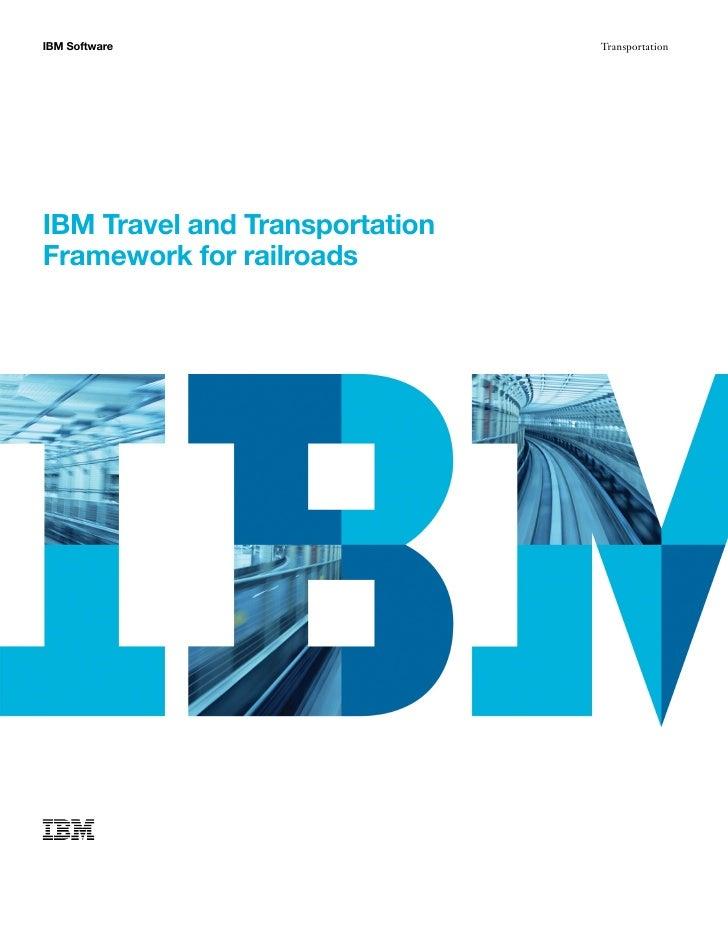 Railroad Asset Management and Reservation Systems:  IBM Travel And Transportation Framework