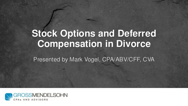 Value of stock options in divorce
