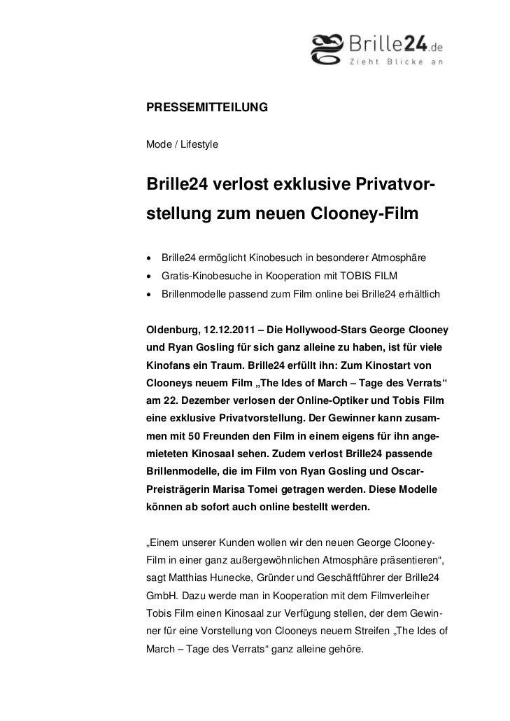PRESSEMITTEILUNGMode / LifestyleBrille24 verlost exklusive Privatvor-stellung zum neuen Clooney-Film•   Brille24 ermöglich...