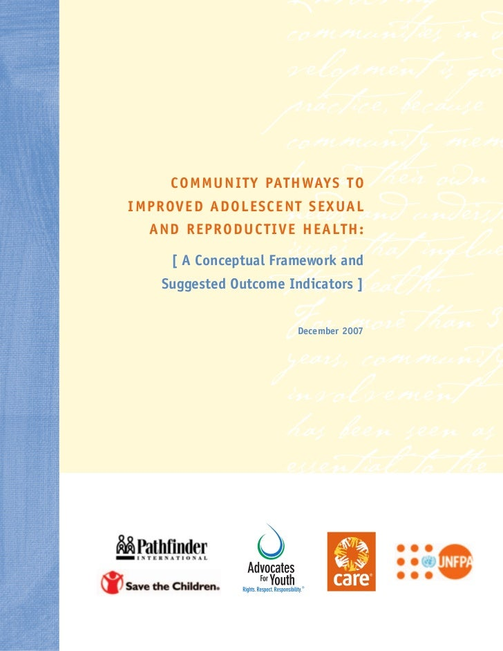 """Community Pathways to Improved Adolescent Sexual and Reproductive Health"" (Promundo, UNFPA, MenEngage) 2007"