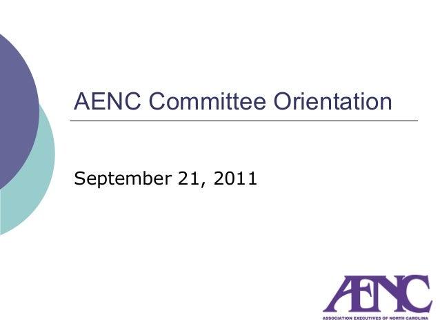 AENC Committee OrientationSeptember 21, 2011