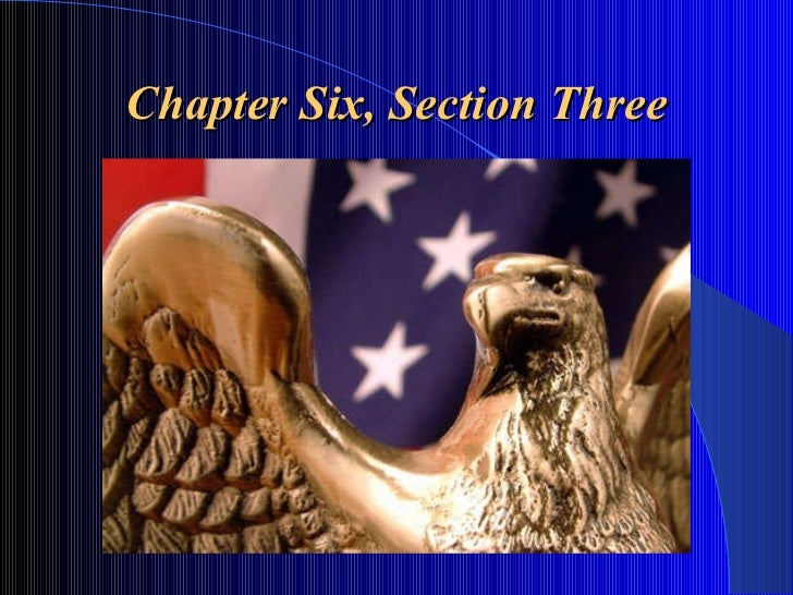 SCMS Civics - Chapter 6, Section 3