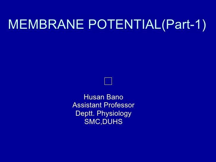 11.12 (dr. husun bano) membrane potential part i