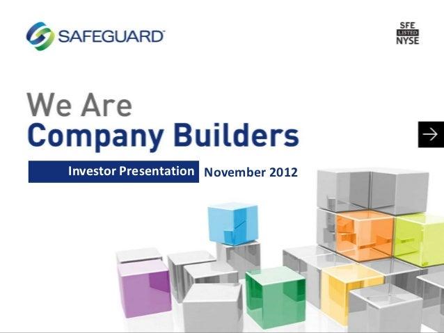 Safeguard Scientifics (NYSE: SFE) Investor Relations Presentation - November 2012