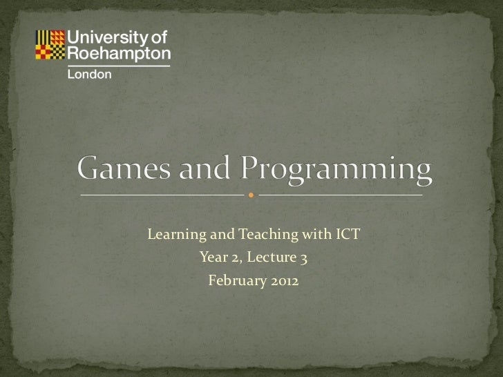 Lecture 3 - Games and Programming