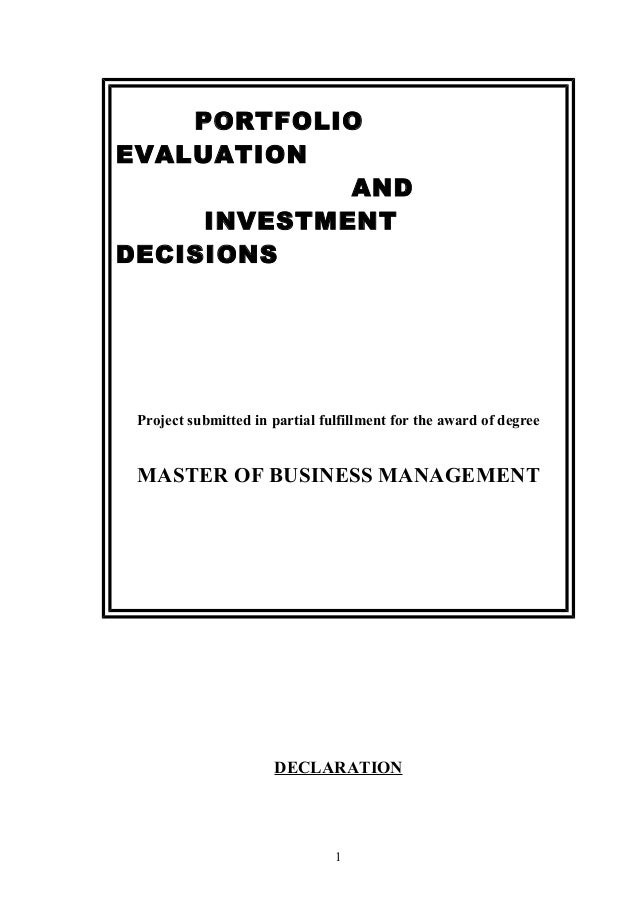 PORTFOLIOEVALUATIONANDINVESTMENTDECISIONSProject submitted in partial fulfillment for the award of degreeMASTER OF BUSINES...