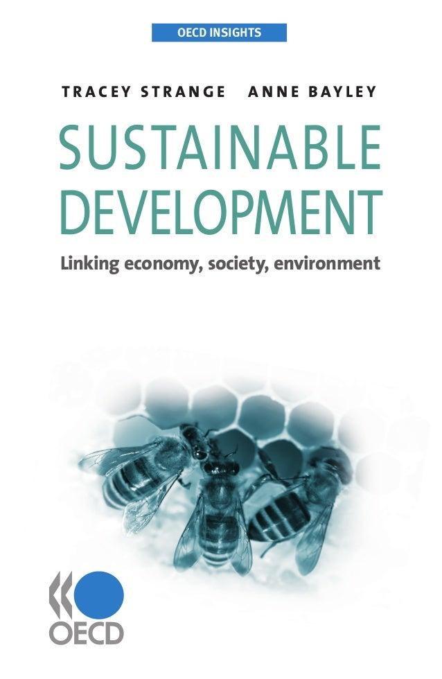 OECD INSIGHTS T R A C E Y S T R A N G E A N N E B AY L E Y OECDINSIGHTSTRACEYSTRANGEANNEBAYLEY OECD INSIGHTS Sustainable D...