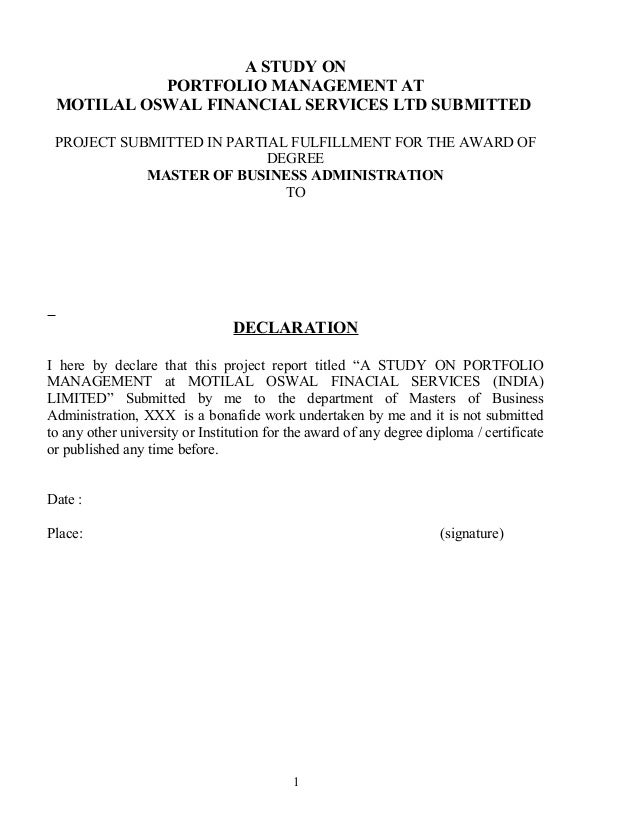 A STUDY ON PORTFOLIO MANAGEMENT AT MOTILAL OSWAL FINANCIAL SERVICES LTD SUBMITTED PROJECT SUBMITTED IN PARTIAL FULFILLMENT...