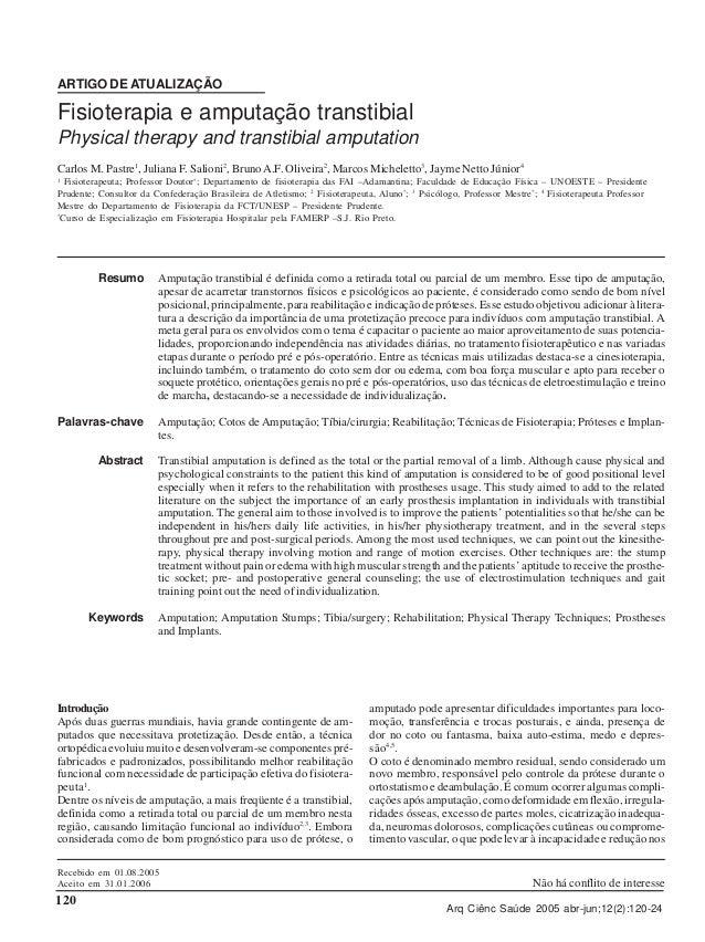 ARTIGO DE ATUALIZAÇÃO  Fisioterapia e amputação transtibial Physical therapy and transtibial amputation Carlos M. Pastre1,...