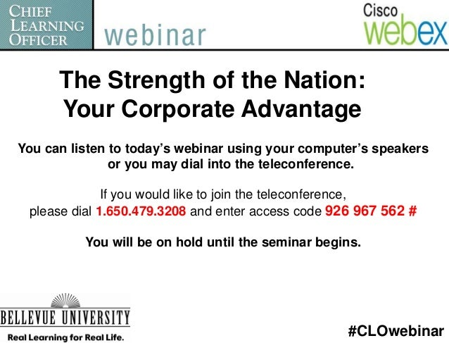 The Strength of the Nation:      Your Corporate AdvantageYou can listen to today's webinar using your computer's speakers ...