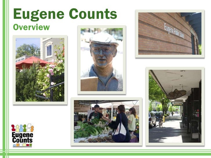 Eugene Counts<br />Overview<br />