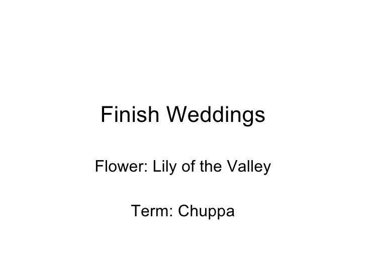 Finish Weddings Flower: Lily of the Valley Term: Chuppa