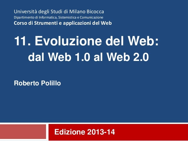 11. Evoluzione del web: dal Web 1.0 al Web 2.0