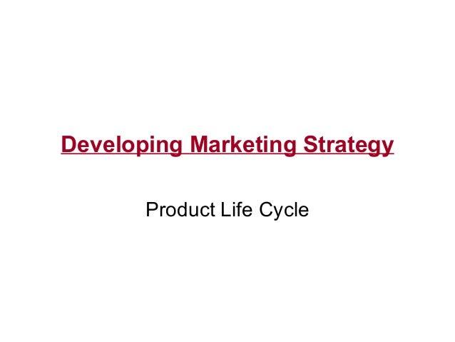 11. plc developing marketing strategy