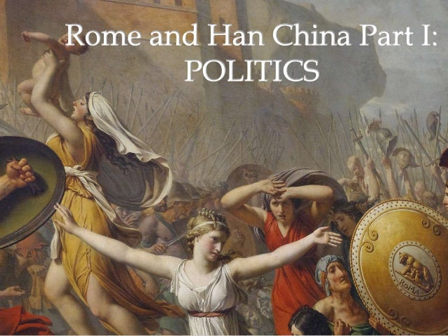 compare and contrast politics rome and han china The final comparison is that han china had a greater emphasis on religion than imperial rome in han china, this was found in the mandate of heaven, the structure of family found in the government, and that to get a good job in the government one needed to be educated in confucianism.