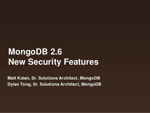 Webinar: MongoDB 2.6 New Security Features