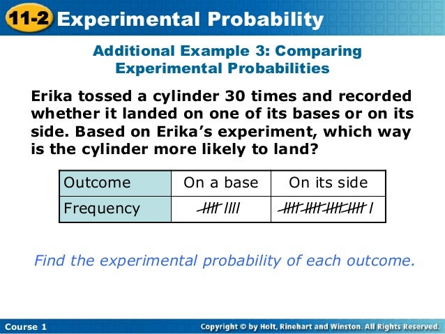 Experimental Probability Example Experimental Probabilities