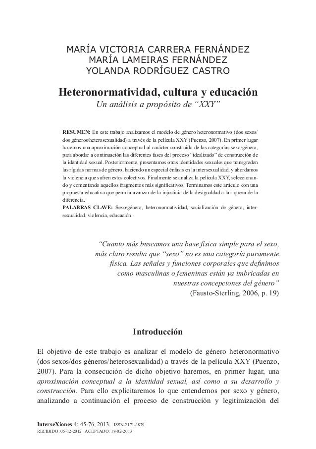 MARÍA VICTORIA CARRERA FERNÁNDEZ MARÍA LAMEIRAS FERNÁNDEZ YOLANDA RODRÍGUEZ CASTRO Heteronormatividad, cultura y educación...