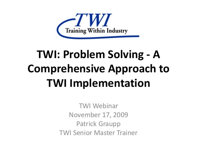 11 17-09-twi-webinar probsolv