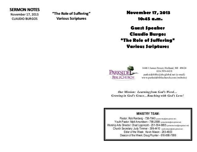 """SERMON NOTES November 17, 2013 CLAUDIO BURGOS  """"The Role of Suffering"""" Various Scriptures  November 17, 2013 10:45 a.m. Gu..."""