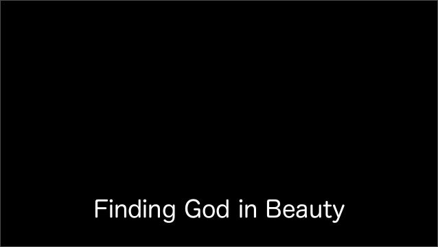 Finding God in Beauty