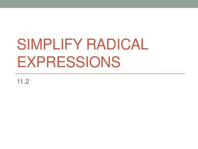 SIMPLIFY RADICALEXPRESSIONS11.2