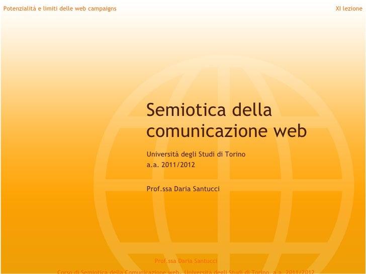 Potenzialità e limiti delle web campaigns                                      XI lezione                                 ...