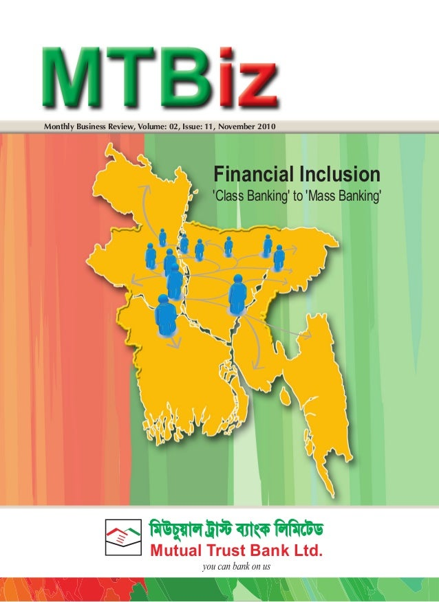Monthly Business Review, Volume: 02, Issue: 11, November 2010  Financial Inclusion 'Class Banking' to 'Mass Banking'  KoCY...