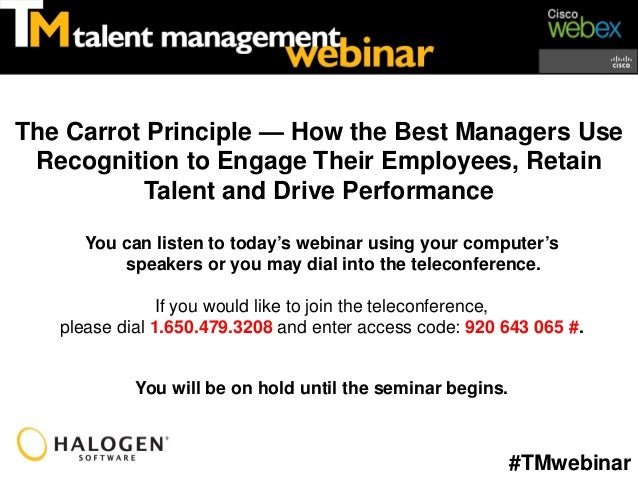 The Carrot Principle — How the Best Managers Use Recognition to Engage Their Employees, Retain           Talent and Drive ...
