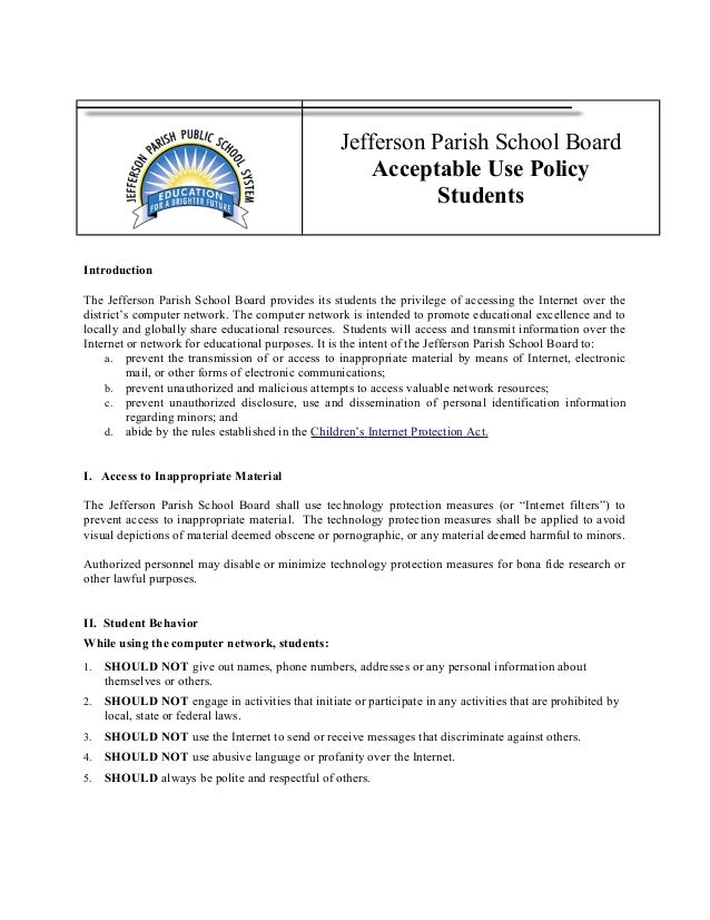 Jefferson Parish School Board Acceptable Use Policy Students Introduction The Jefferson Parish School Board provides its s...