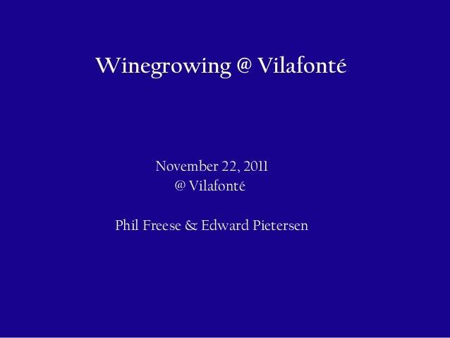Vilafonte viticulture technical