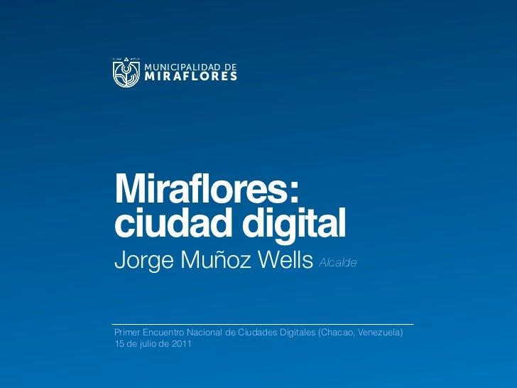 Miraflores: Ciudad Digital
